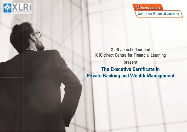 Xlri Executive Certificate In Private Banking And Wealth Management