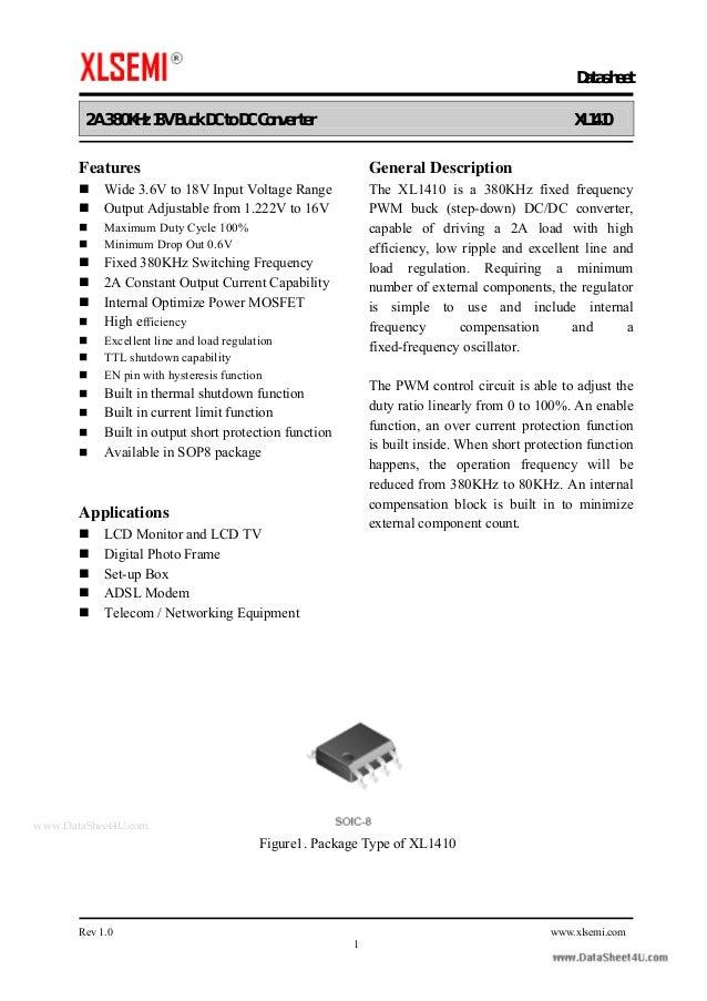 Datasheet 2A 380KHz 18V Buck DC to DC Converter XL1410 Rev 1.0 www.xlsemi.com 1 Features Wide 3.6V to 18V Input Voltage Ra...