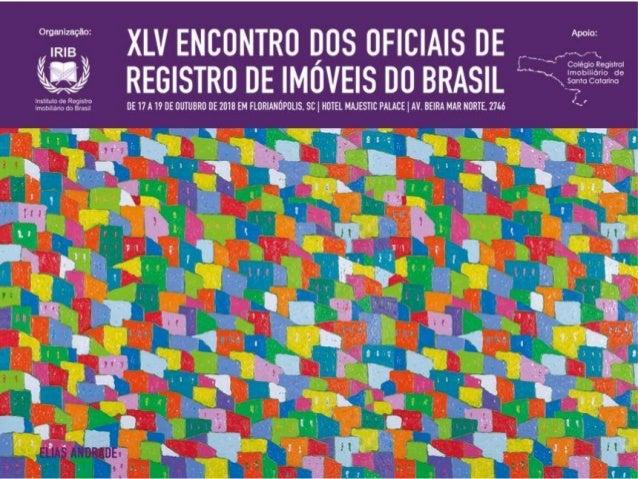 DESJUDICIALIZAÇÃO: Avanços, Desafios e Novas Demandas. Rafael Ricardo Gruber Oficial de Registro de Imóveis Na Comarca de ...
