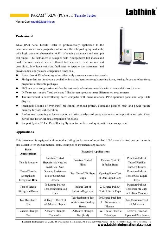 PARAM® XLW (PC) Auto Tensile TesterYarina Gao trade5@labthink.cnProfessionalXLW (PC) Auto Tensile Tester is professionally...