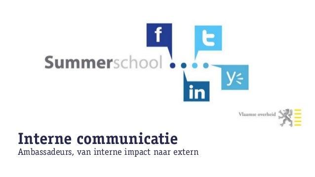 Change managementInterne communicatie & impact, change proces, ambassadeurs