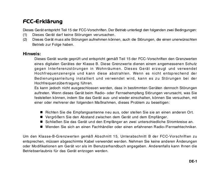 FCC-ErklärungDieses Gerät entspricht Teil 15 der FCC-Vorschriften. Der Betrieb unterliegt den folgenden zwei Bedingungen:(...