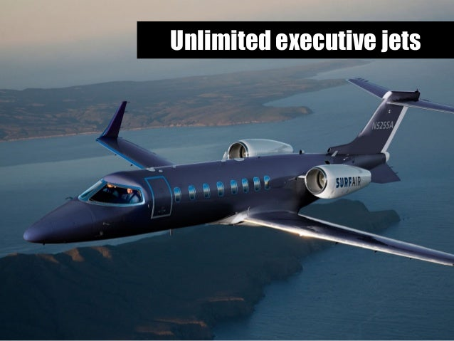 Unlimited executive jets