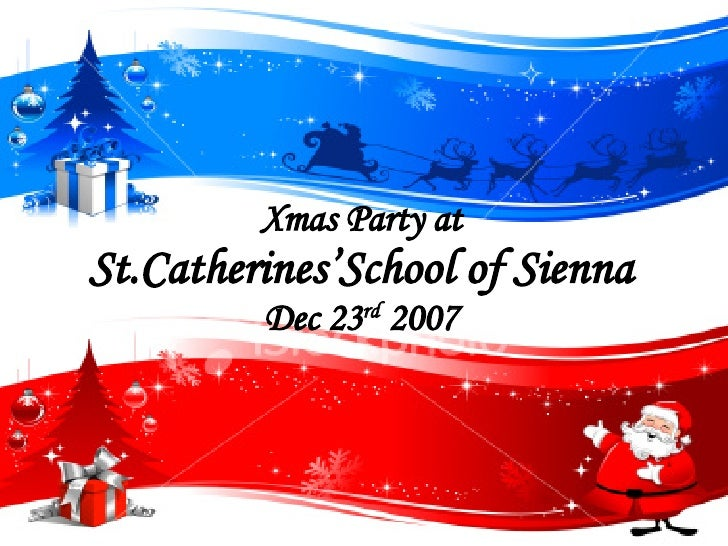 Xmas Party at St.Catherines'School of Sienna Dec 23 rd  2007