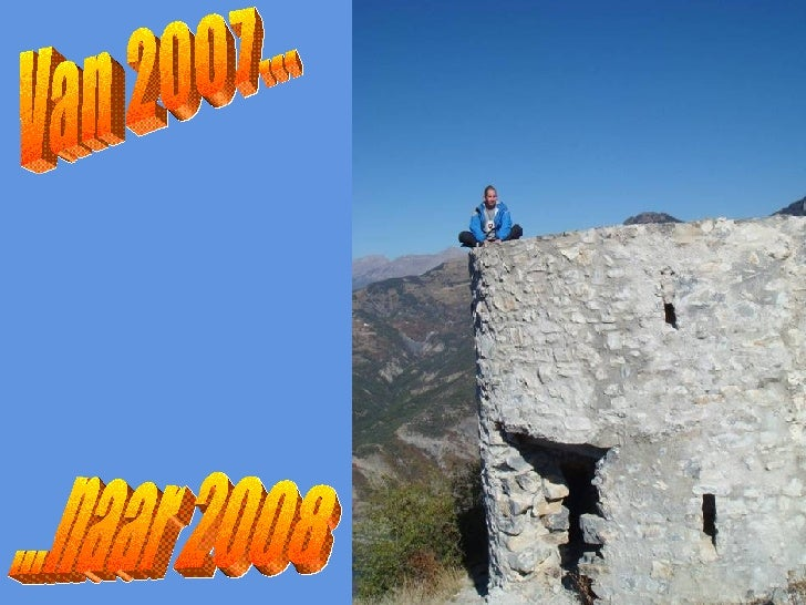 Van 2007... ...naar 2008