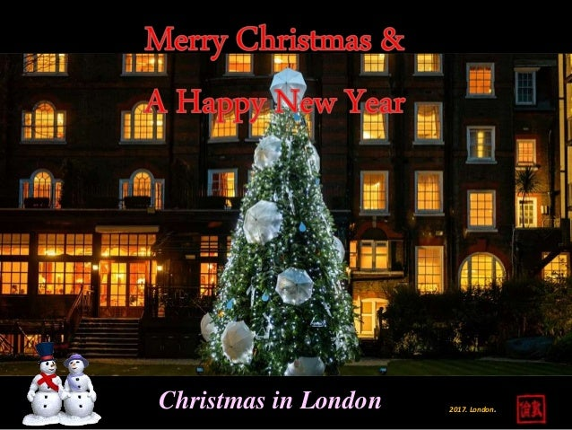 merry christmas a happy new year 2017 2017 londonchristmas in london