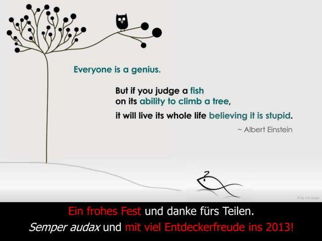 © by cris izeppi       Ein frohes Fest und danke fürs Teilen.Semper audax und mit viel Entdeckerfreude ins 2013!