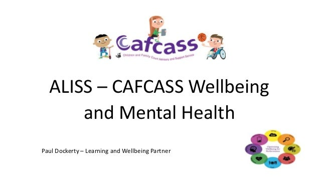ALISS – CAFCASS Wellbeing and Mental Health Paul Dockerty – Learning and Wellbeing Partner