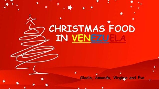 CHRISTMAS FOOD IN VENEZUELA Gladis, Amanda, Virginia and Eva