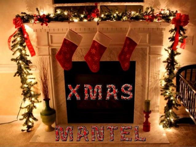 XMAS MANTEL