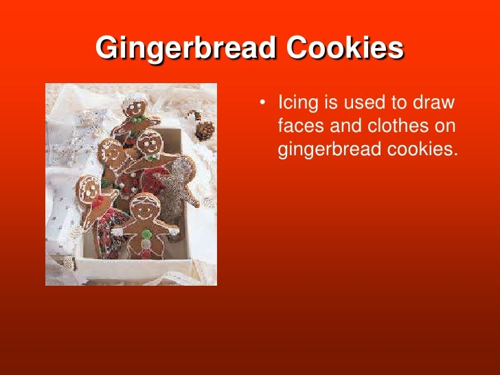 Gingerbread Cookies<br />Icing is used to draw faces and clothes on  gingerbread cookies.<br />