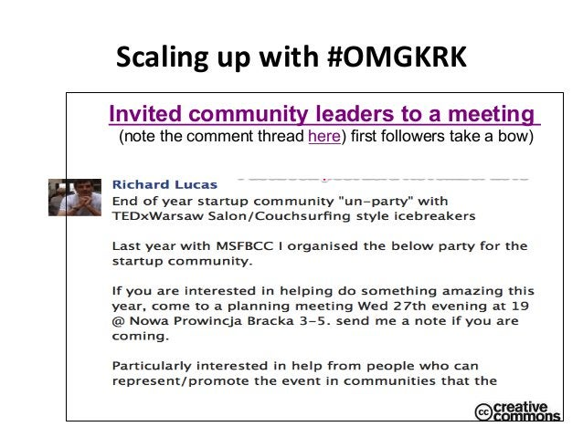 Scaling  up  with  #OMGKRK   Invited community leaders to a meeting (note the comment thread here) first followers...