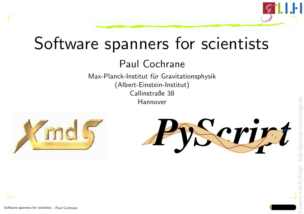Software spanners for scientists                                                              Paul Cochrane               ...
