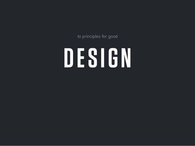DESIGN 10 principles for good