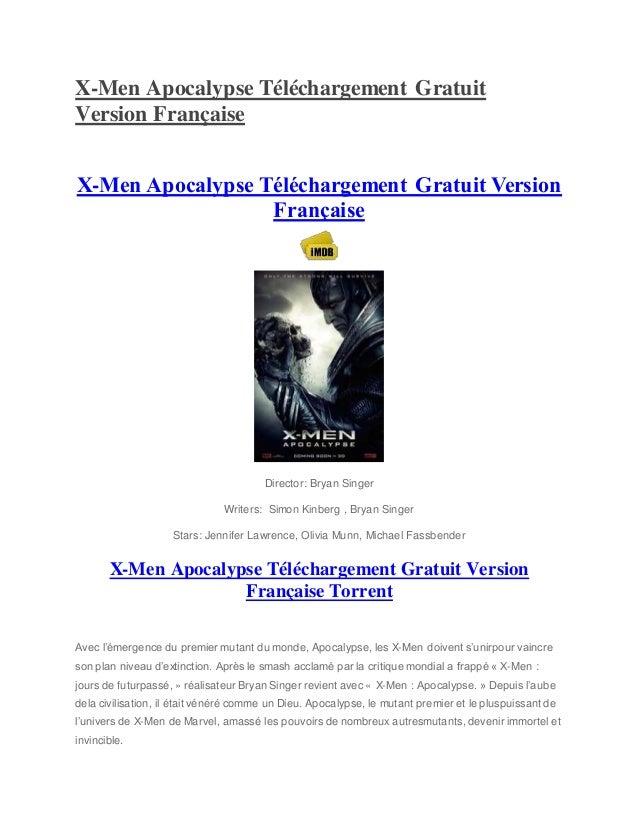 X-Men Apocalypse Téléchargement Gratuit Version Française X-Men Apocalypse Téléchargement Gratuit Version Française Direct...