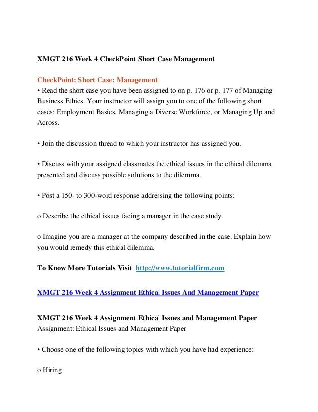 xmgt 216 checkpoint short case Xmgt 216 entire course for more classes visit wwwsnaptutorialcom xmgt 216 week 1 checkpoint ethical theories chart xmgt 216 week 1 discussion question 1 & 2 xmgt 216 week 2 checkpoint.
