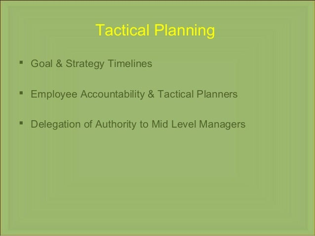 Strategic, Operational & Tactical Planning