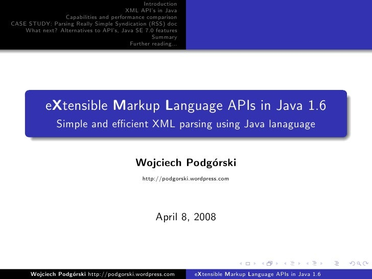 Introduction                                        XML API's in Java                  Capabilities and performance compar...