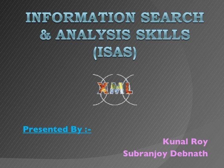 Presented By :- Kunal Roy Subranjoy Debnath