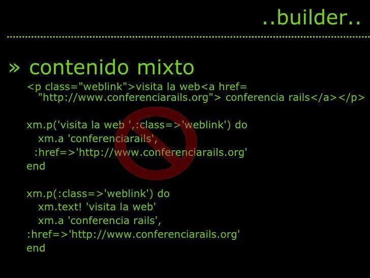 <ul><li>contenido mixto </li></ul><ul><ul><li><p class=&quot;weblink&quot;>visita la web<a href= &quot;http://www.conferen...