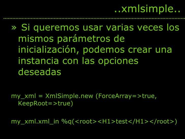 <ul><li>Si queremos usar varias veces los mismos parámetros de inicialización, podemos crear una instancia con las opcione...