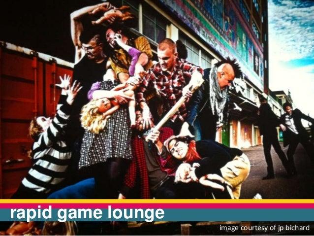 rapid game loungeimage courtesy of jp bichard
