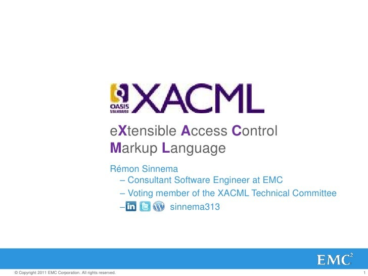 eXtensible Access Control                                                  Markup Language                                ...