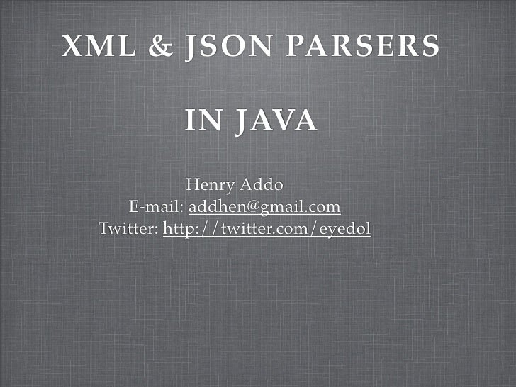 Xml And JSON Java