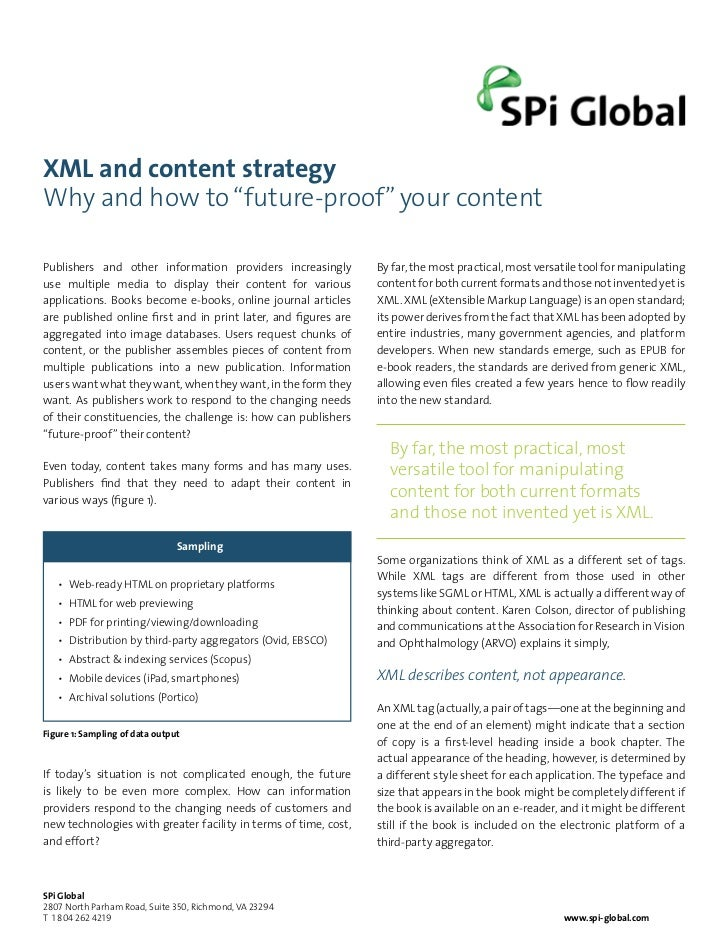 """XML and content strategyWhy and how to """"future-proof"""" your contentPublishers and other information providers increasingly ..."""