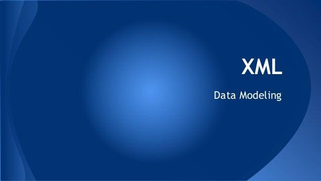 XML Data Modeling