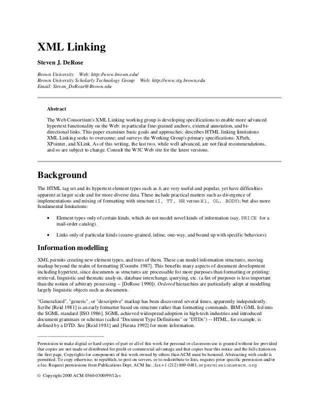 XML Linking Steven J. DeRose Brown University Web: http://www.brown.edu/ Brown University Scholarly Technology Group Web: ...