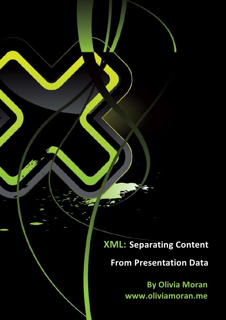 Presenting Content To Different Types Of Learners: Xml Separating Content From Presentation Data