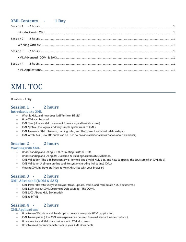 XML Contents                      -            1 DaySession 1       - 2 hours ...............................................