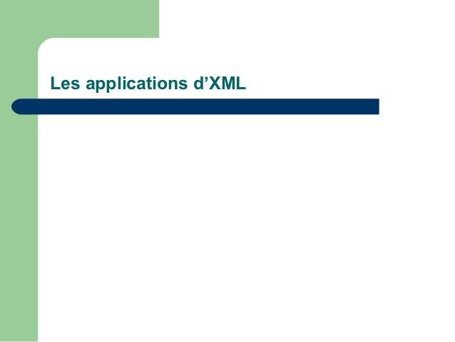 Les applications d'XML