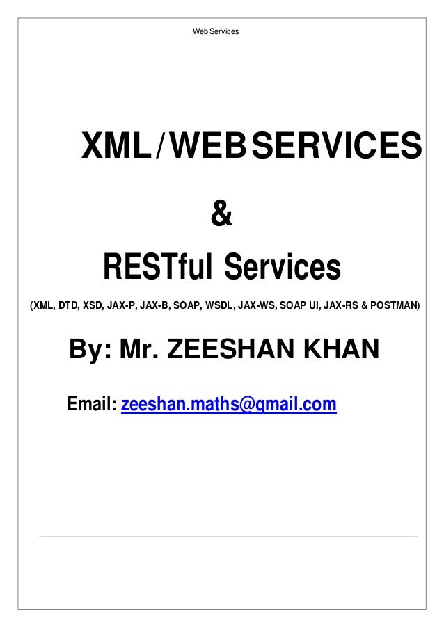 XML / WEB SERVICES & RESTful Services