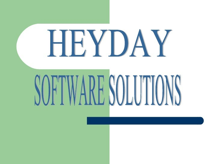 SOFTWARE SOLUTIONS HEYDAY