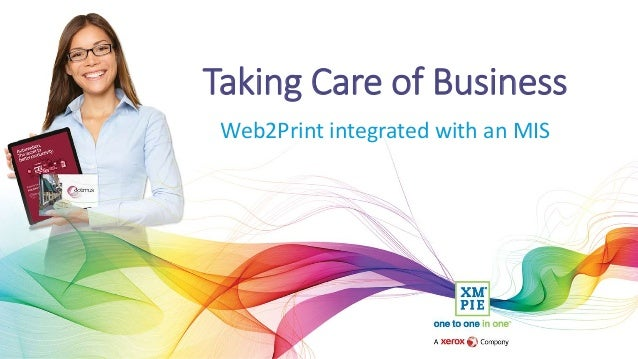 Taking Care of Business Web2Print integrated with an MIS