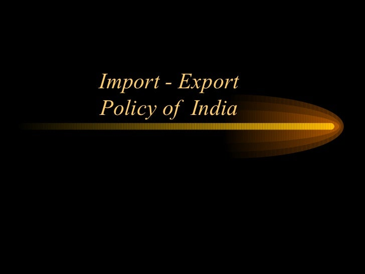 Import - Export Policy of India