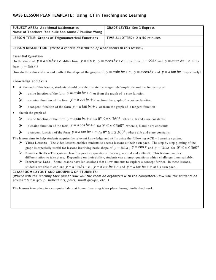 XMSS LESSON PLAN TEMPLATE: Using ICT in Teaching and Learning  SUBJECT AREA: Additional Mathematics                       ...