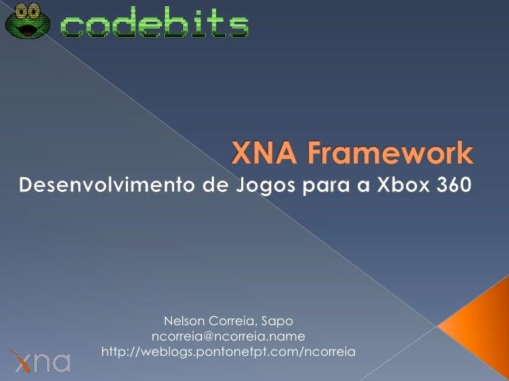Nelson Correia, Sapo         ncorreia@ncorreia.name http://weblogs.pontonetpt.com/ncorreia