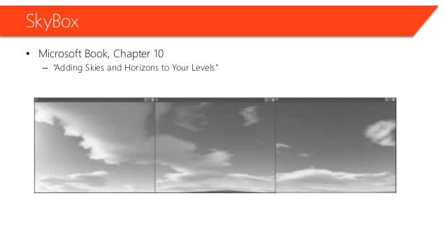 """SkyBox • Microsoft Book, Chapter 10 – """"Adding Skies and Horizons to Your Levels"""""""