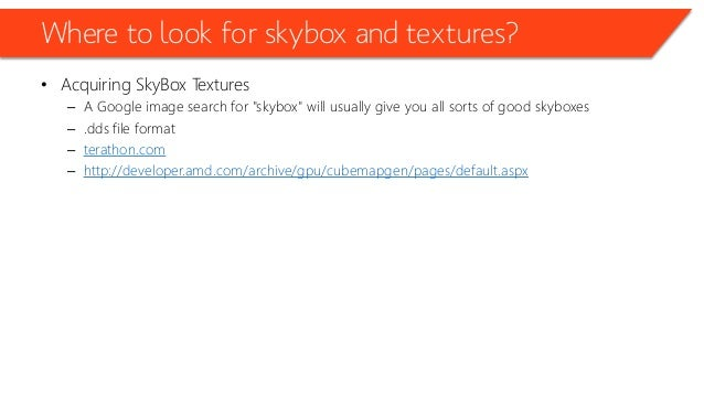 """Where to look for skybox and textures? • Acquiring SkyBox Textures – A Google image search for """"skybox"""" will usually give ..."""