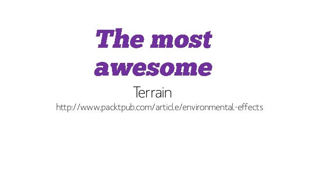 Terrain • http://www.packtpub.com/article/environmental-effects