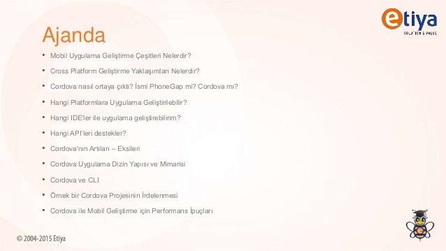PhoneGap/Cordova ile Mobil Uygulama Geliştirmeye Giriş Slide 2