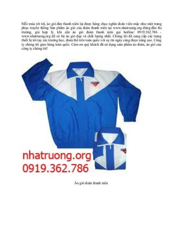 Mỗi mùa rét tới, áo gió đàn thanh niên lại được hàng chục nghìn đoàn viên mặc như một trangphục truyền thống Sản phẩm áo g...