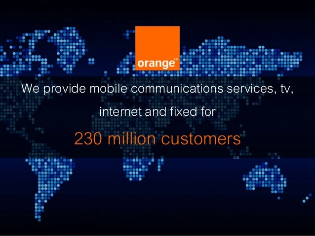 We provide mobile communications services, tv, internet and fixed for 230 million customers