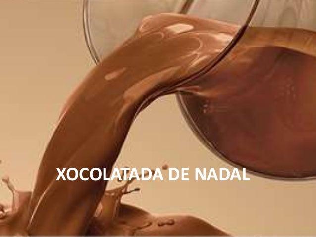 XOCOLATADA DE NADAL