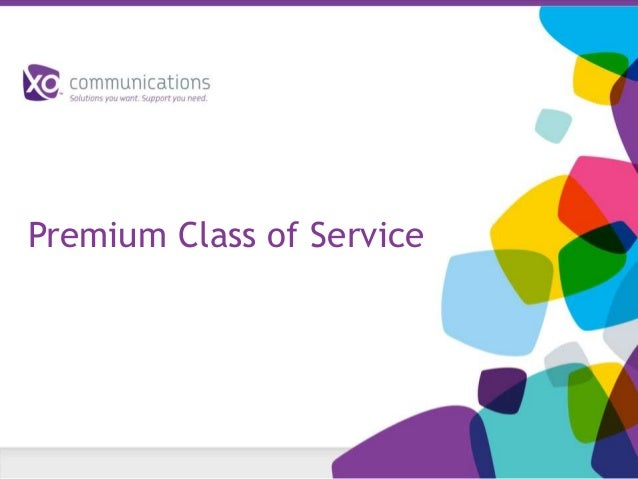 Premium Class of Service