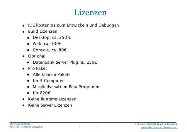 Lizenzen • IDE kostenlos zum Entwickeln und Debuggen • Build Lizenzen • Desktop, ca. 250 € • Web, ca. 330€ • Console, ca. ...