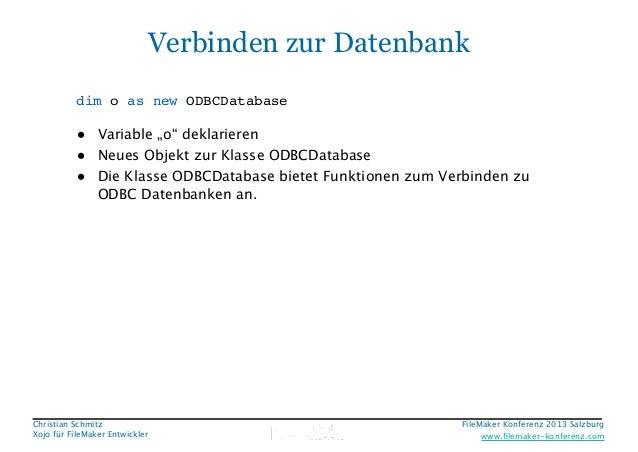 """Verbinden zur Datenbank dim o as new ODBCDatabase  • Variable """"o"""" deklarieren • Neues Objekt zur Klasse ODBCDatabase • Die..."""